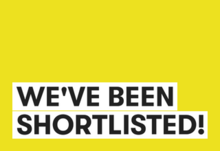 Weve been shortlisted