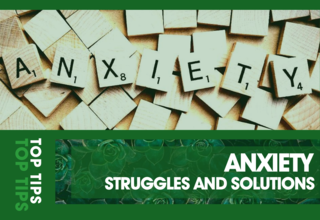 2020   article   top tips   1   anxiety 01