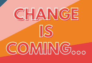 Copy of change is coming copy