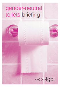 Gender neutral toilets briefing