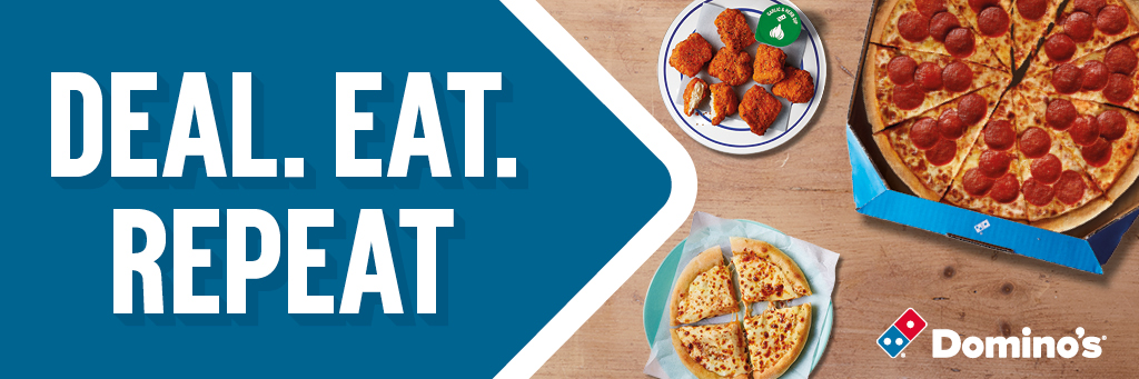 Deal, Eat, Repeat. Domino's - official MDXSU pizza partner
