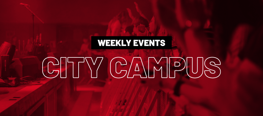 Weekly events City Campus