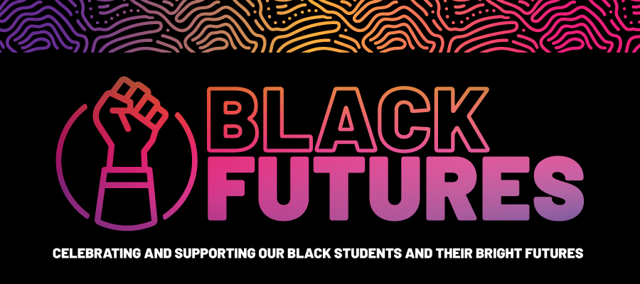 Celebrating and supporting our black students and their bright futures.
