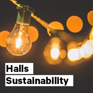 Halls Sustainability