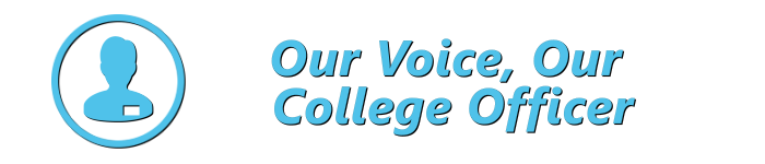 Our Voice Our College Officer