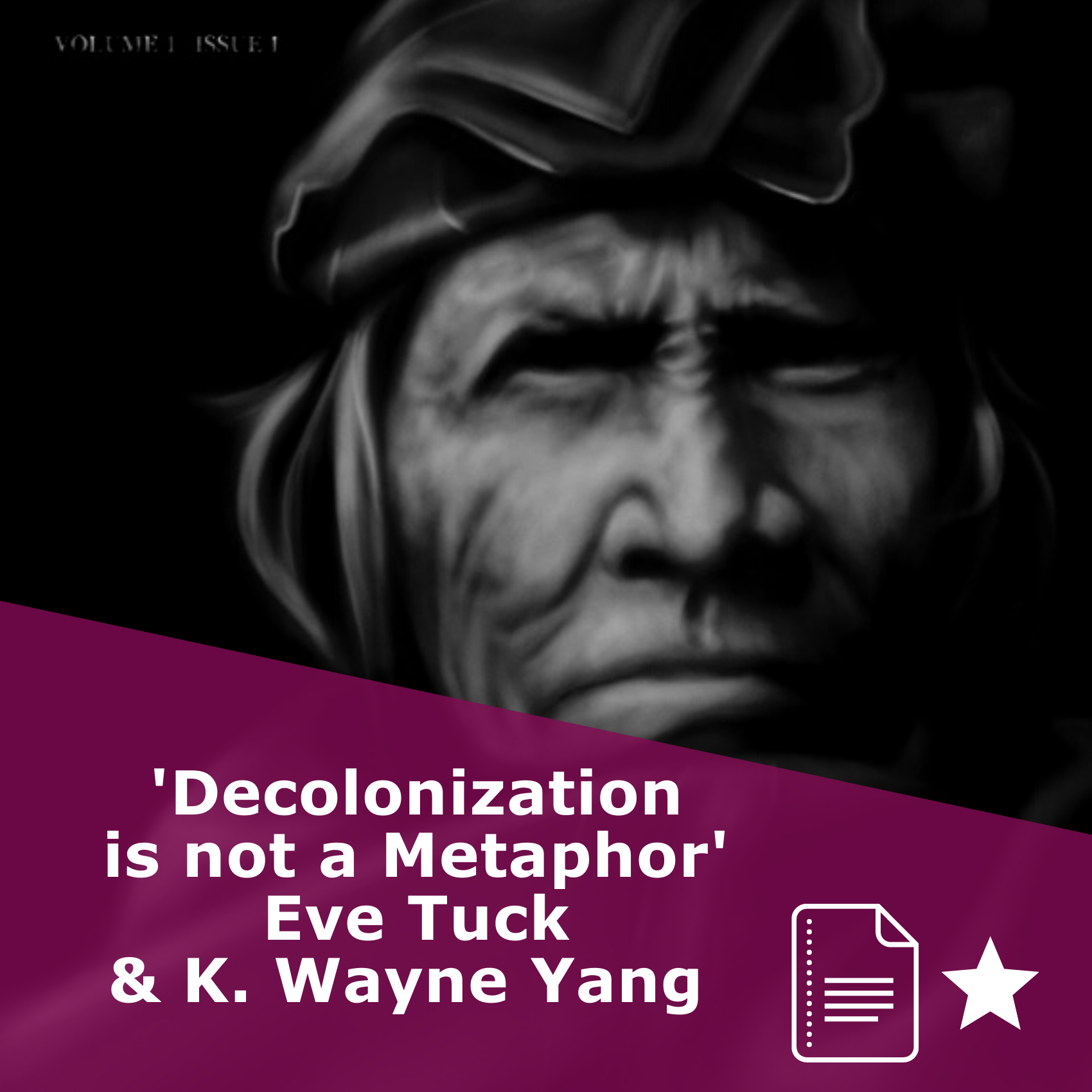 Picture of the cover of 'Decolonization is not a metaphor' in black and white. Written by Eve Tuck and K. Wayne Yang. It is an article, rated one star.