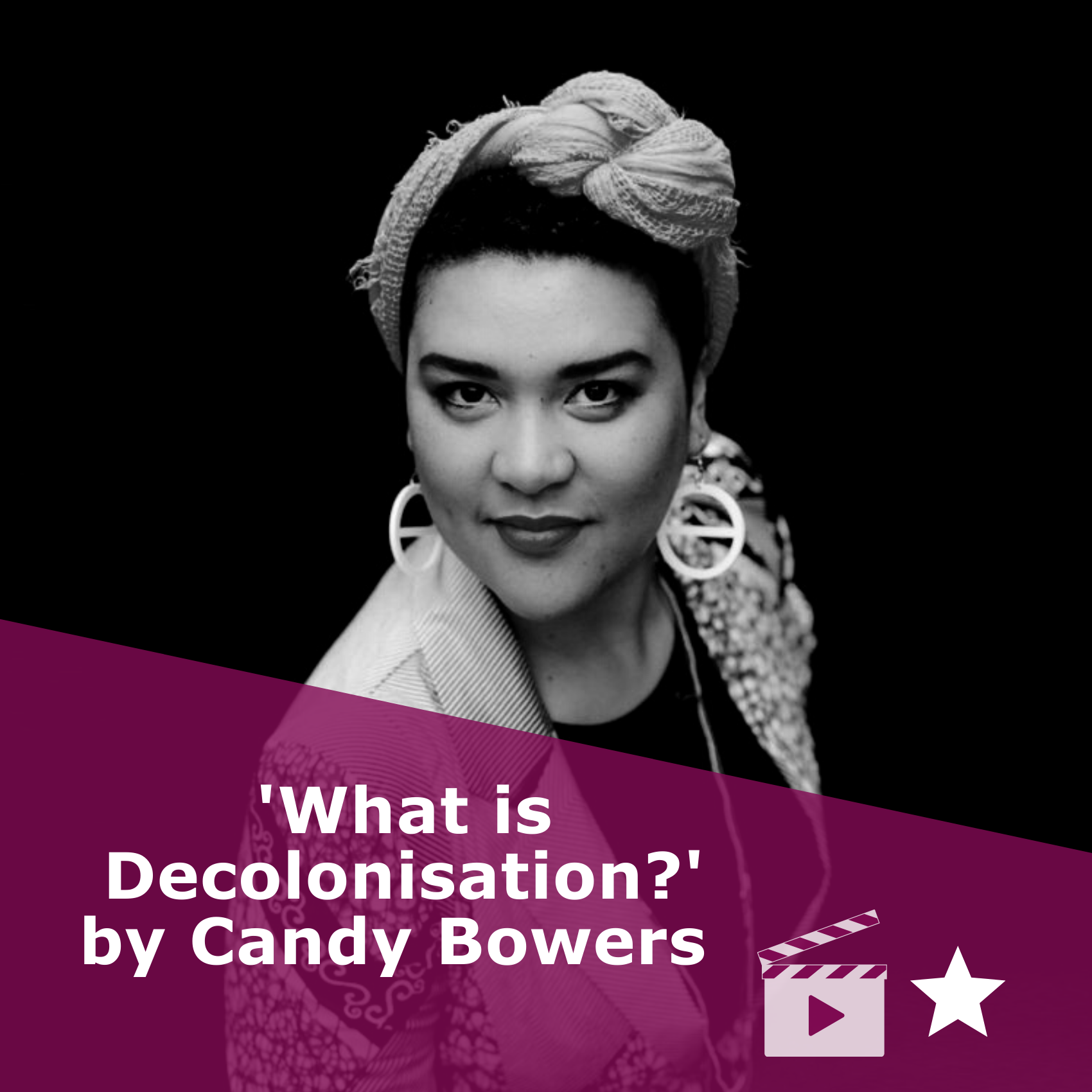 Picture in black and white of Candy Bowers with the title: 'What is Decolonisation?' by Candy Bowers. It is a link to the transcript of the video, and it's rated one star.