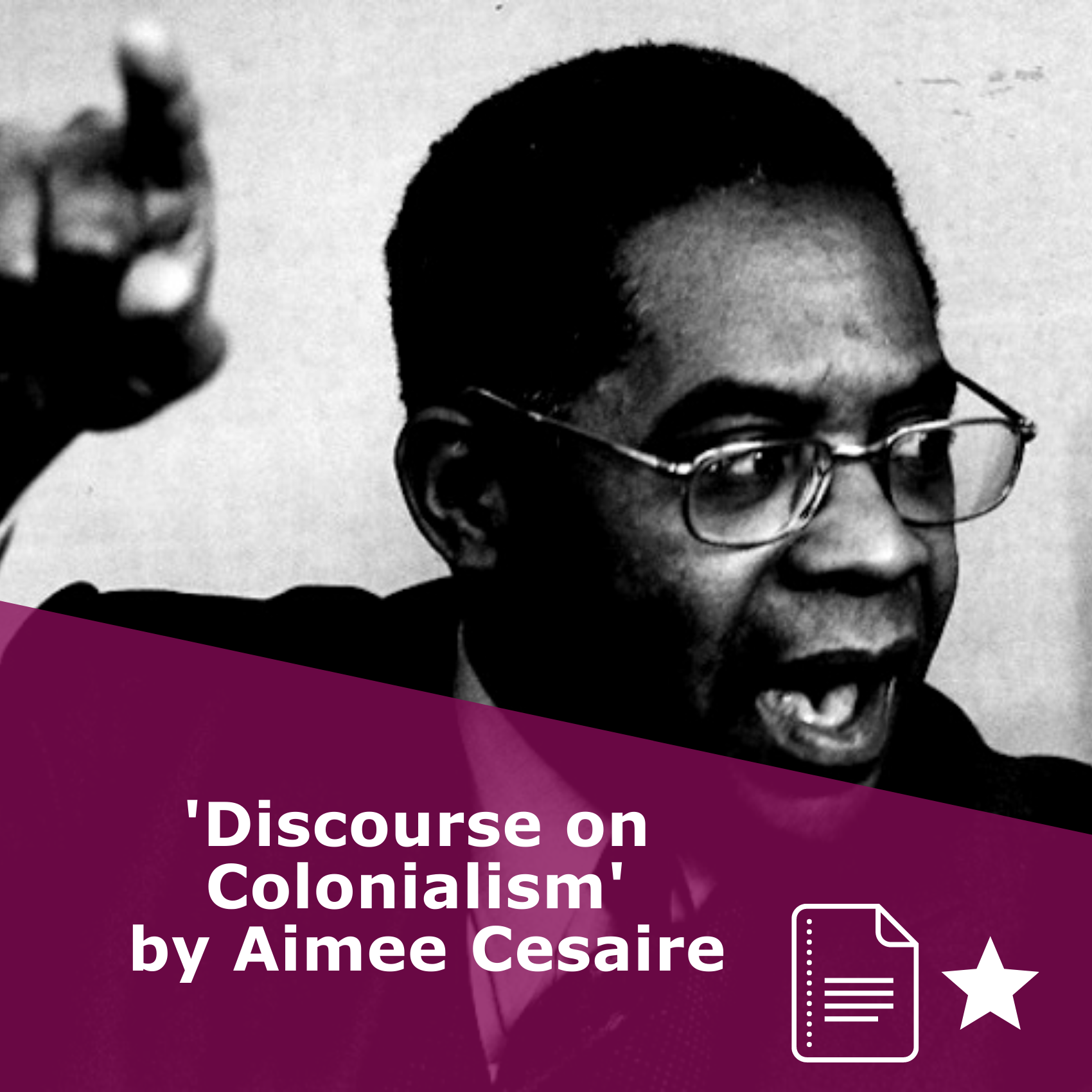 Picture of Aimee Cesaire in black and white. Title 'Discourse on Colonialism'. It is an article, rated one star.