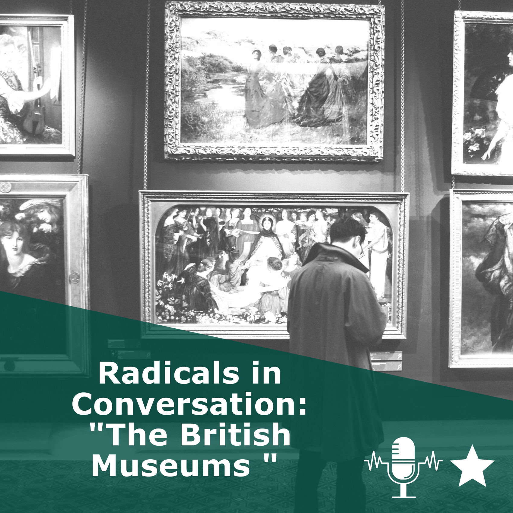 Picture of a museum in black and white. Title 'Radicals in Conversation, The British Museums | Pluto Press'. It is a podcast rated 1 star.