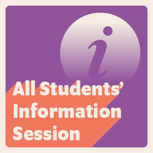 All Students information Session