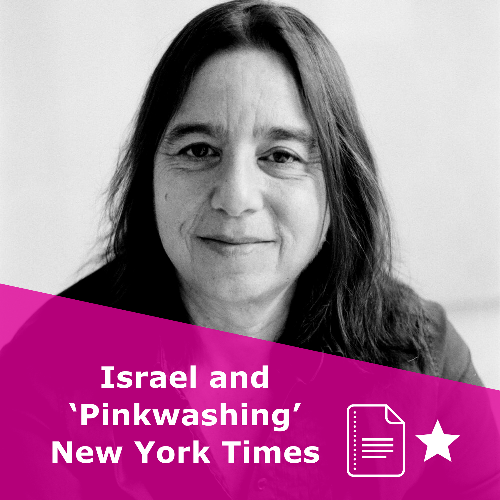 Picture of Sarah Schulman in black and white. Title 'Israel and 'Pinkwashing' | New York Times'. It is an article, rated one star.