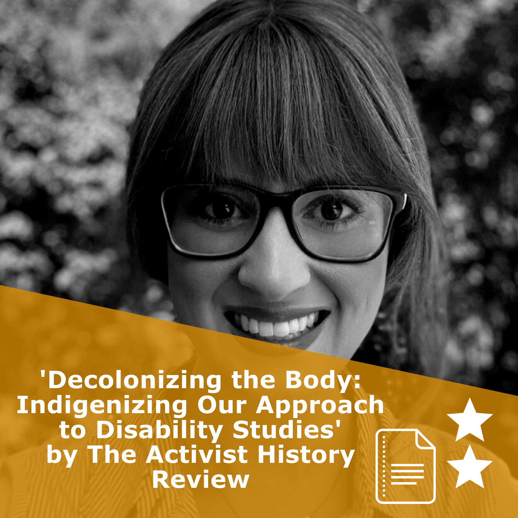 Title 'Decolonizing the Body: Indigenizing Our Approach to Disability Studies by The Activist History Review'. It is an article rated 2 stars.