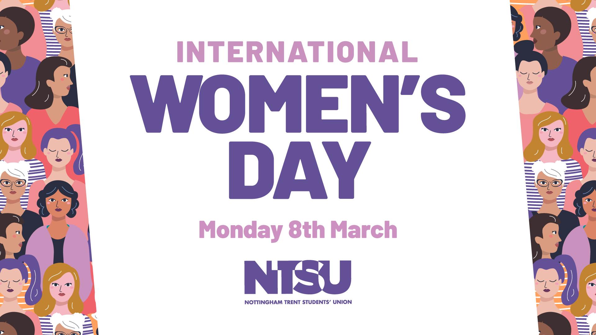 International Women's Day Monday 8th March. NTSU Nottingham Trent Students Union