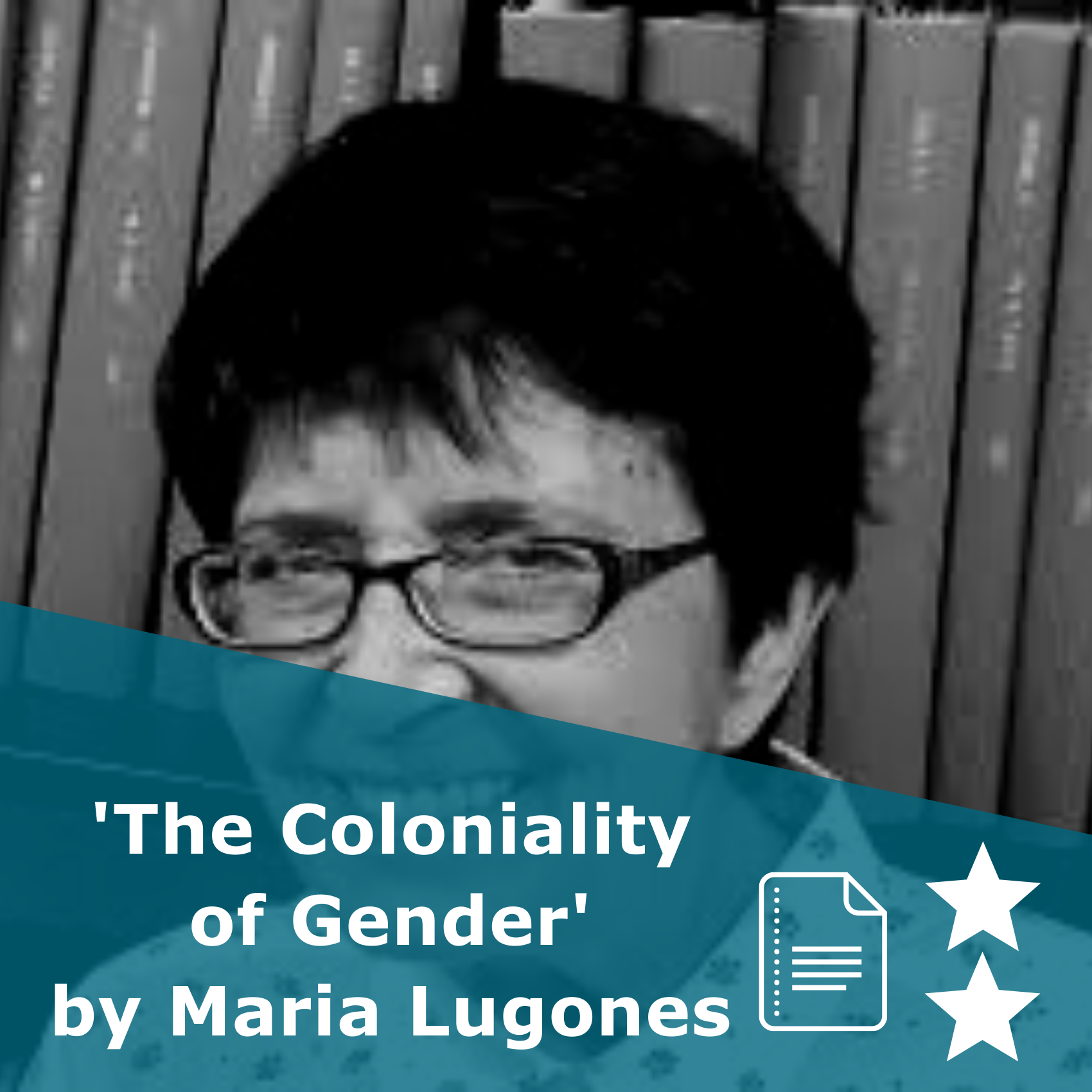Picture of Maria Lugones. Title 'The Coloniality of Gender'. It is an article rated 1 stars.