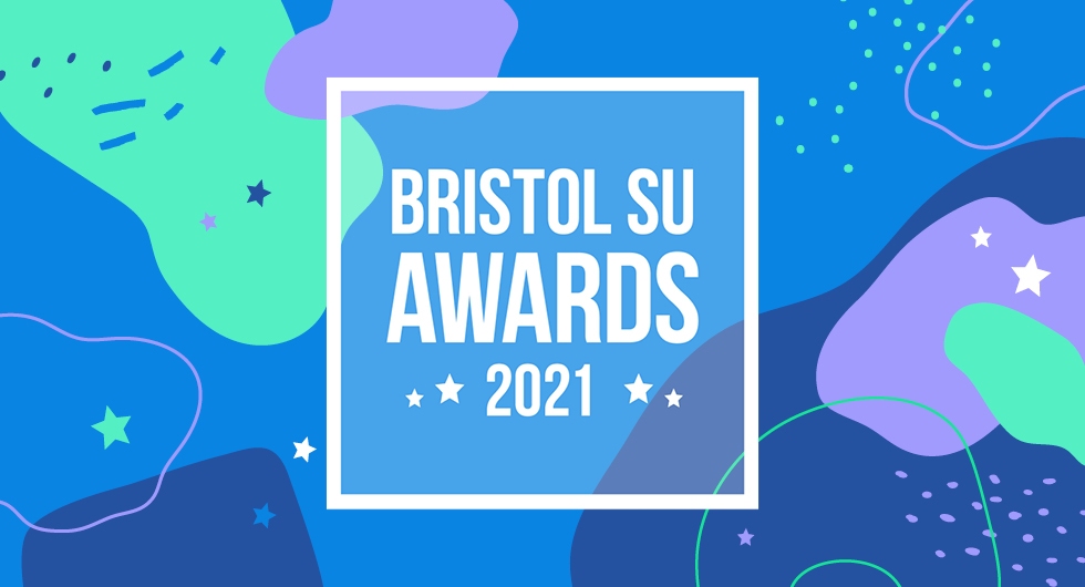 Graphic banner with blue green and purple blob shapes, with the text 'Bristol SU Awards 2021'