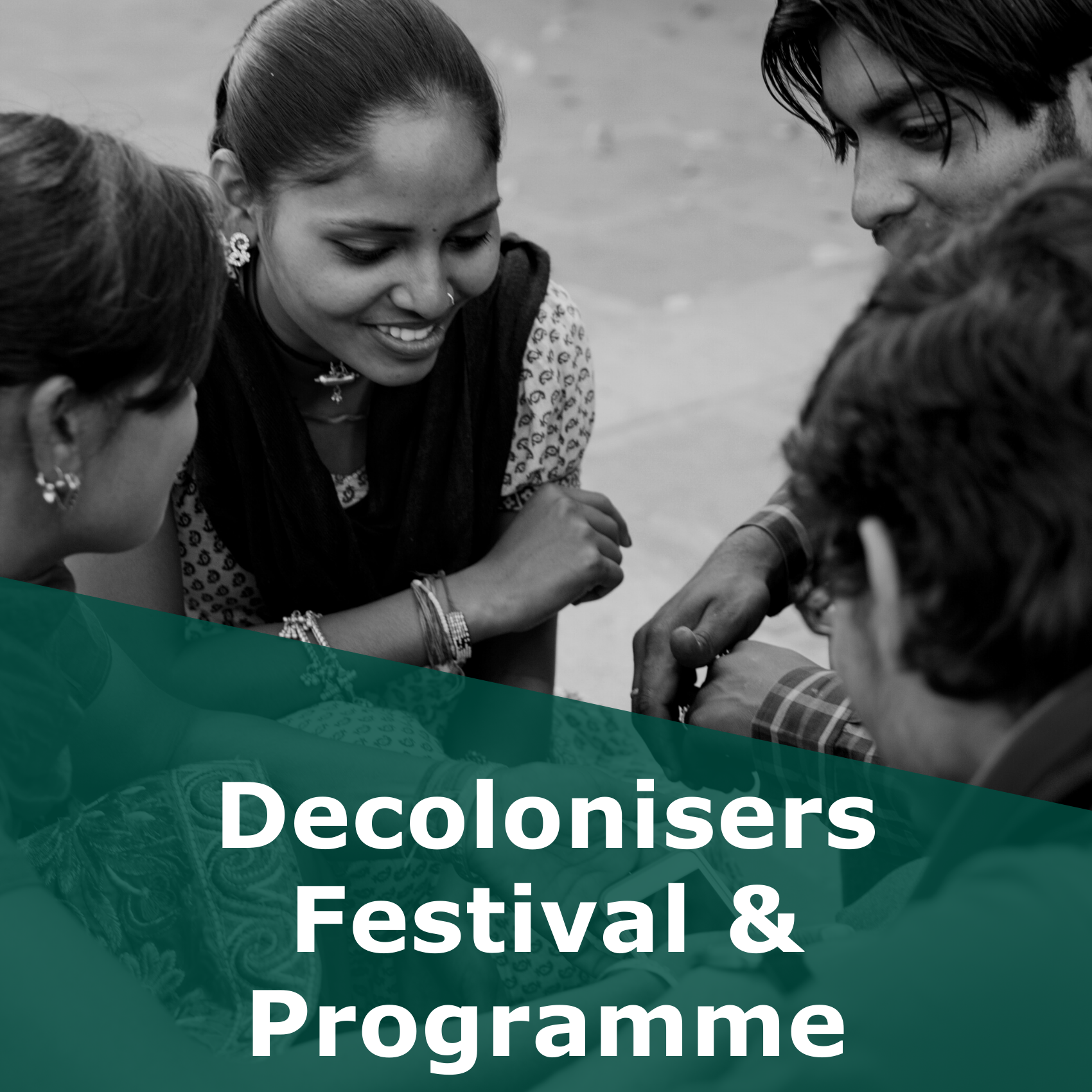 Decolonisers Festival and Programme