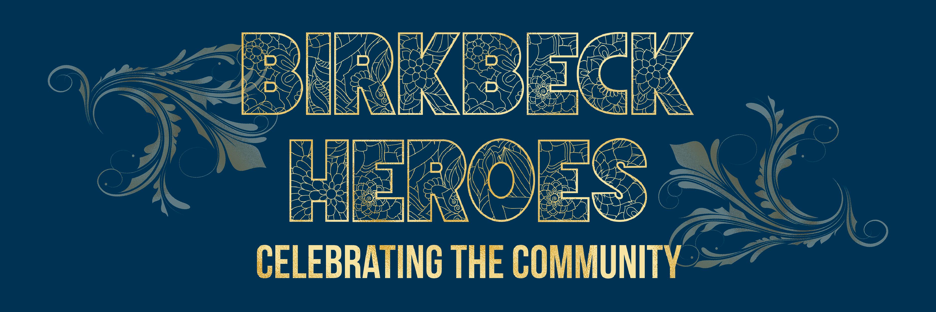 Birkbeck Heroes