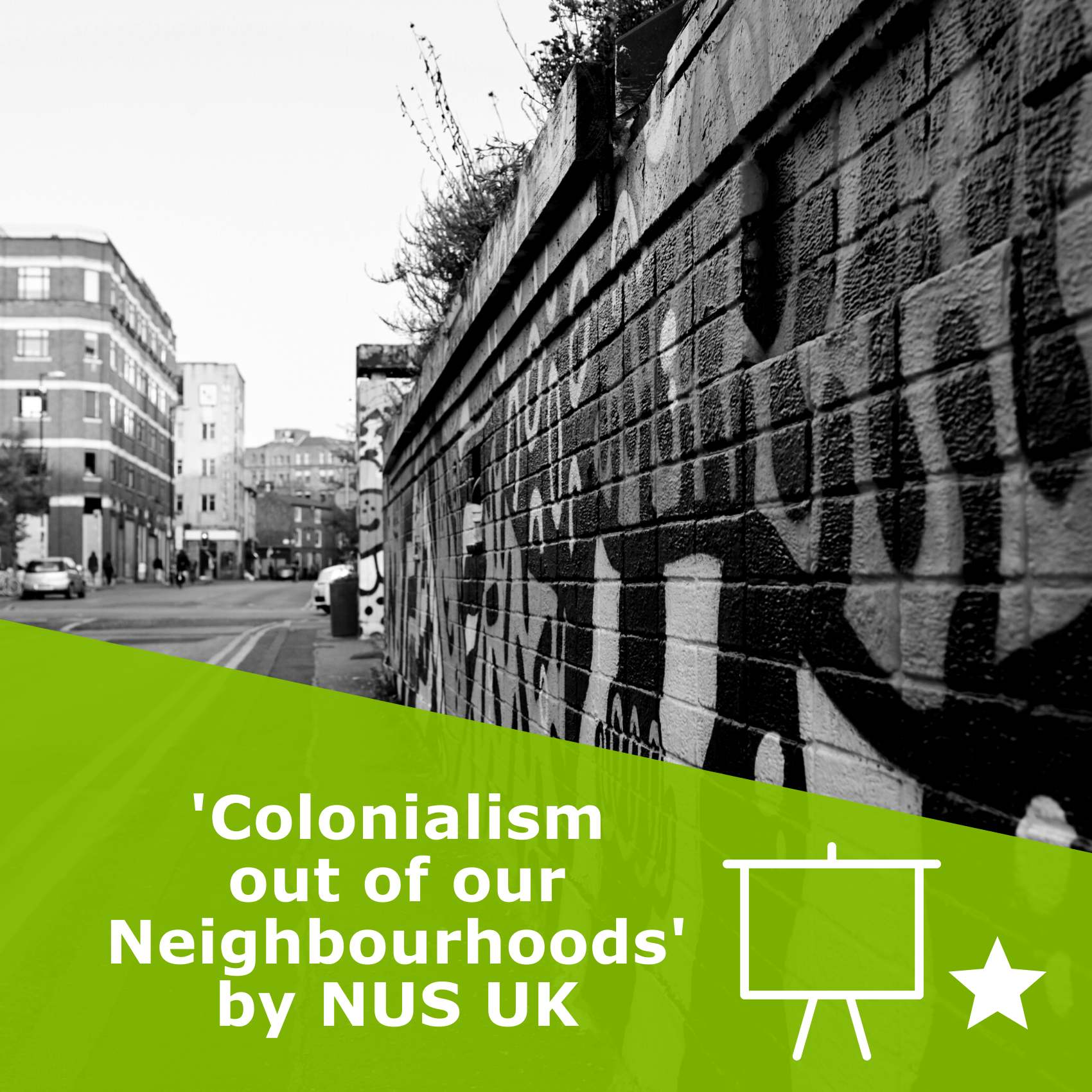 Picture of a street in Manchester. Title Colonialism out of our Neighbourhood. It is an presentation by NUS UK rated 1 star