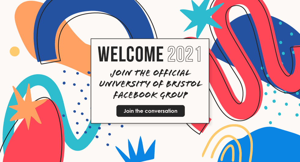 Welcome 2021 - Join the Official University of Bristol Facebook Group - Join the Conversation
