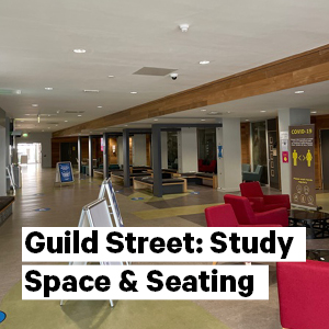 Guild Street: Study Space & Seating