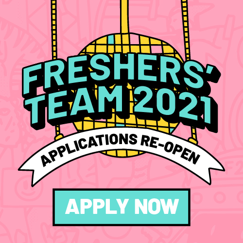 Freshers Team Applications now open. Apply now