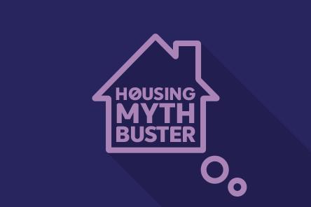 Housing myth buster