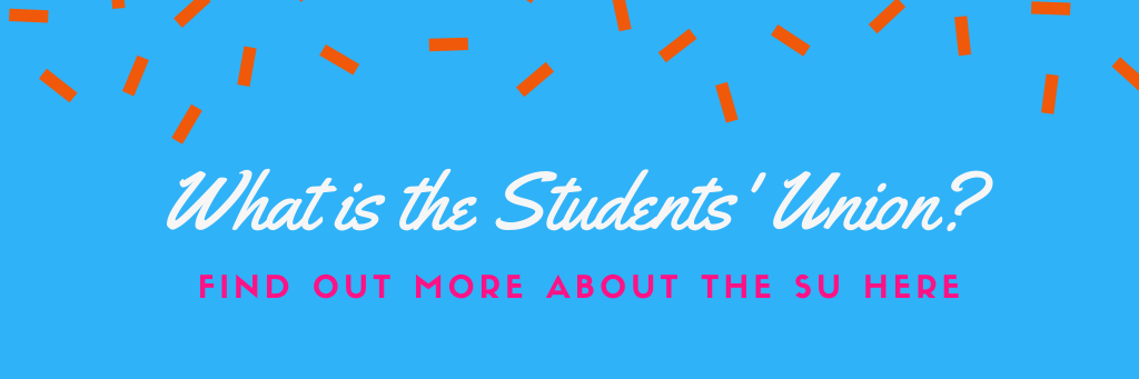 What is the students umion find out more here