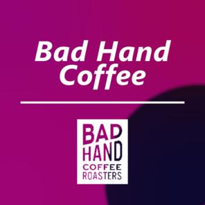 Bad hand coffee