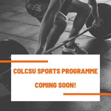 Colcsu sports programme coming soon
