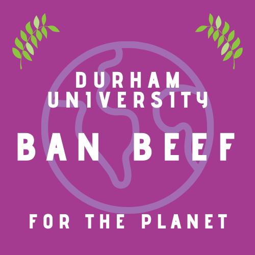 Ban beef at durham university